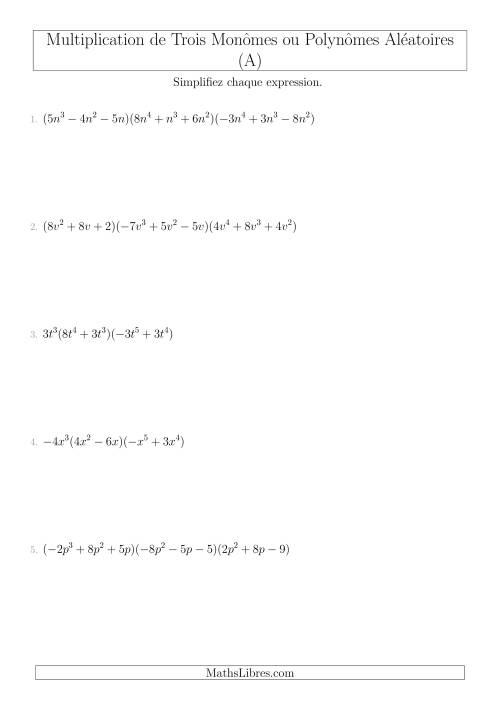 La Multiplication de Trois Monômes ou Polynômes Aléatoires (A) Fiche d'Exercices sur l'Algèbre