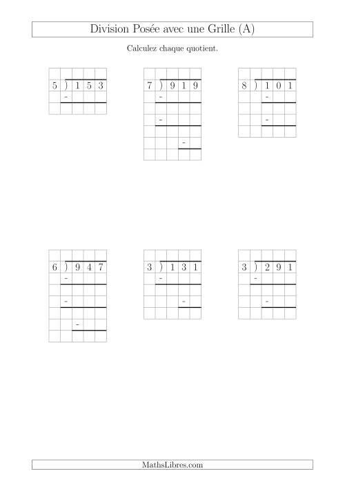 La Division Posée Prompte d'un Nombre à 3 Chiffres par un Nombre à 1 Chiffre Avec l'Aide d'une Grille et Quelques Restes (A) Fiche d'Exercices sur la Division