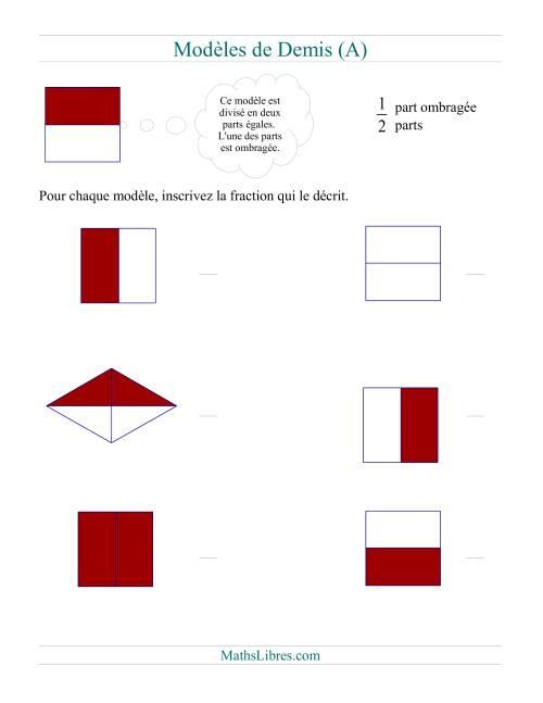 La Modèles de Demis (A) Fiche d'Exercices sur les Fractions