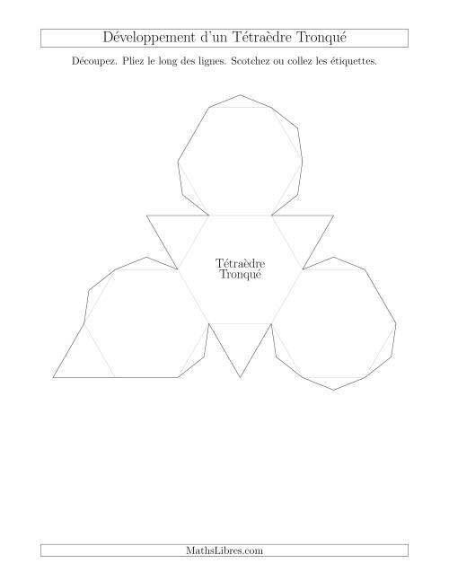 La Développement d'un Tétraèdre Tronqué Fiche d'Exercices sur la Géométrie