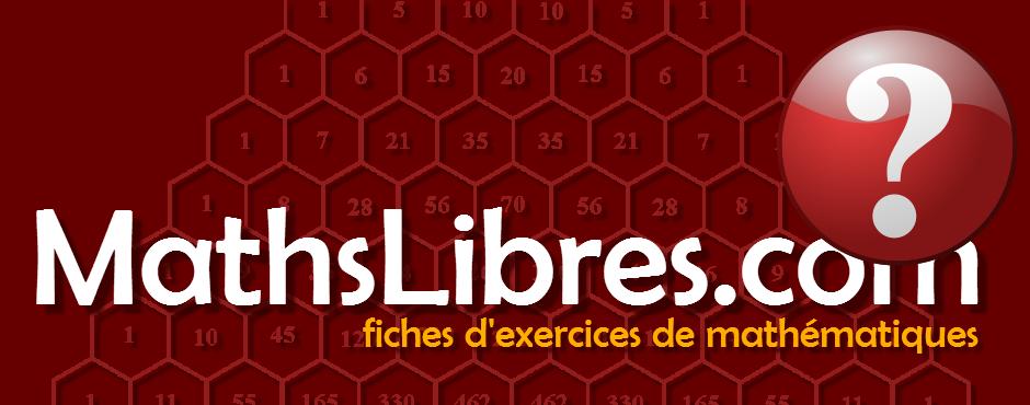 Information concernant les conditions d'utilisation des fiches d'exercices de MathsLibres.com