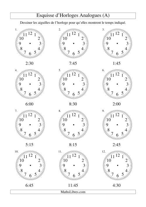La Esquisse d'horloge analogue (intervalles 15 minutes) (A) Fiche d'Exercices sur la Mesure