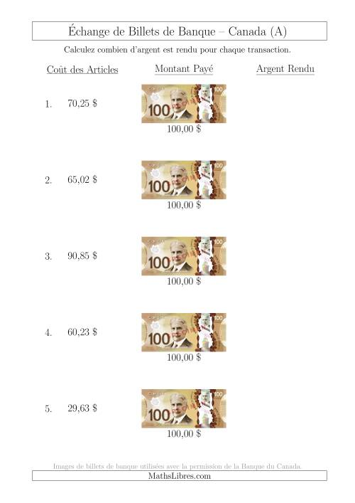 La Échange de Billets de Banque Canadiens de 100 $ (A) Fiche d'Exerccices sur la Monnaie