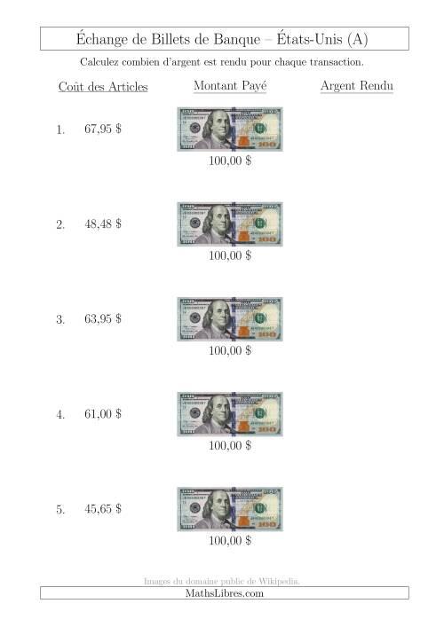 La Échange de Billets de Banque Américains de 100 $ (A) Fiche d'Exerccices sur la Monnaie