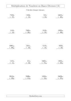 Multiplication de Nombres en Bases Diverses (A)