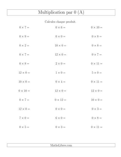 La Règles de Multiplication Individuelles -- Multiplication par 0 -- Variation 0 à 12 (A) Fiche d'Exercices de Multiplication