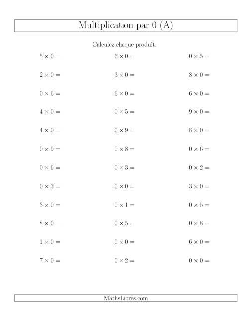 La Règles de Multiplication Individuelles -- Multiplication par 0 -- Variation 0 à 9 (A) Fiche d'Exercices de Multiplication