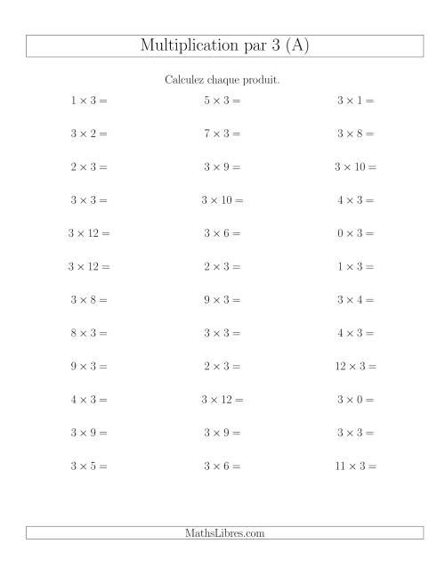 La Règles de Multiplication Individuelles -- Multiplication par 3 -- Variation 0 à 12 (A) Fiche d'Exercices de Multiplication