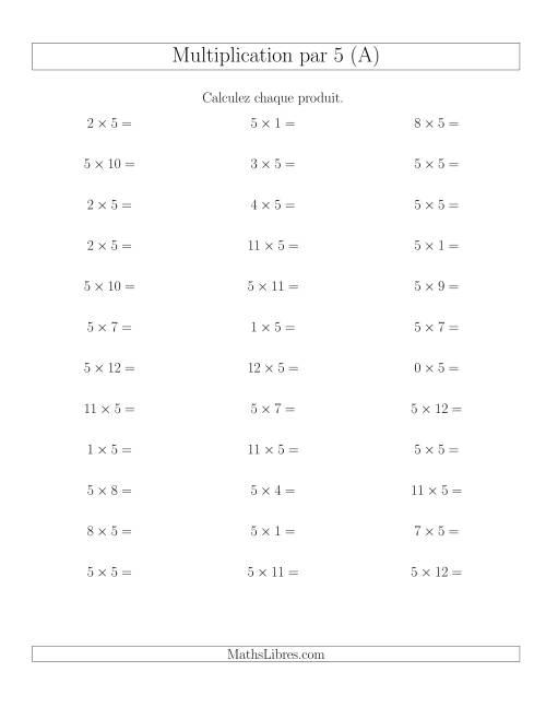 La Règles de Multiplication Individuelles -- Multiplication par 5 -- Variation 0 à 12 (A) Fiche d'Exercices de Multiplication