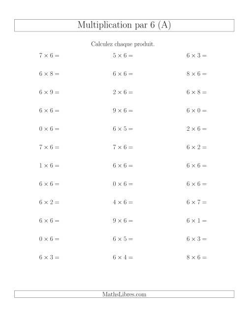 La Règles de Multiplication Individuelles -- Multiplication par 6 -- Variation 0 à 9 (A) Fiche d'Exercices de Multiplication