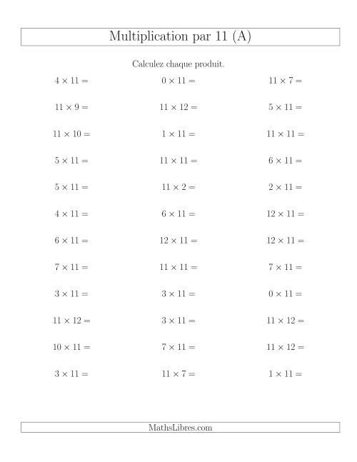 La Règles de Multiplication Individuelles -- Multiplication par 11 -- Variation 0 à 12 (A) Fiche d'Exercices de Multiplication