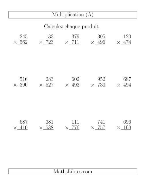 La Multiplications 3-chiffres par 3-chiffres (15 par page) (A) Fiche d'Exercices de Multiplication