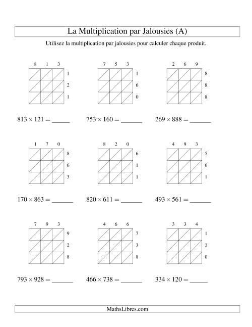 La Multiplication par Jalousies -- 3-chiffres × 3-chiffres (A) Fiche d'Exercices de Multiplication