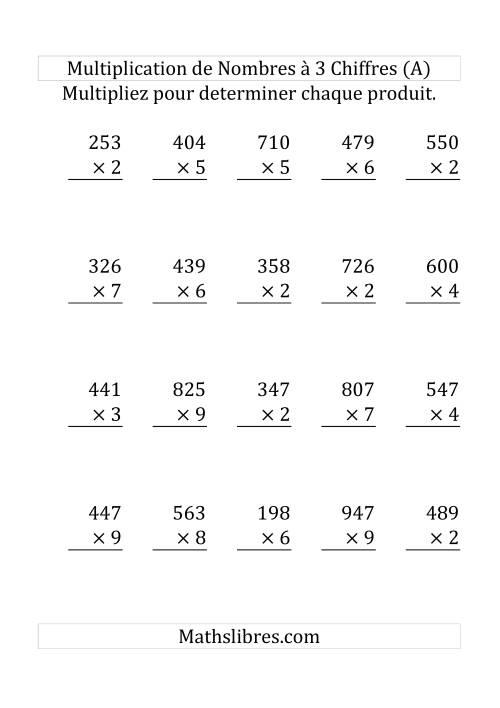 La Multiplication de Nombres à 3 Chiffres par des Nombres à 1 Chiffre (Grand Format) Fiche d'Exercices sur la Multiplication Longue