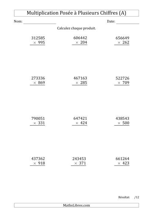 La Multiplication d'un Nombre à 6 Chiffres par un Nombre à 3 Chiffres (A) Fiche d'Exercices sur la Multiplication Posée