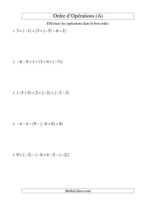 La Ordre des opérations avec nombres entiers (cinq étapes) -- Addition, soustraction et multiplication (A) Fiche d'Exercices sur l'Ordre des Opérations