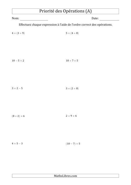 La Ordre des opérations avec nombres entiers (deux étapes) -- Addition, soustraction et multiplication (nombres positifs seulement) (A) Fiche d'Exercices sur l'Ordre des Opérations