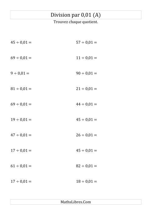La Division de nombres entiers par 0,01 (A) Fiche d'Exercices sur les Puissances de Dix