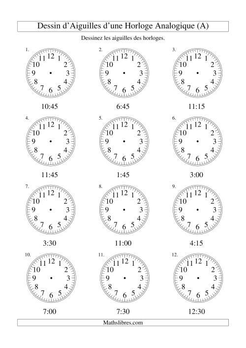 La Dessin d'Aiguiles sur Une Horloge Analogique avec 15 Minutes d'Intervalle (A) Fiche d'Exercices sur le Temps